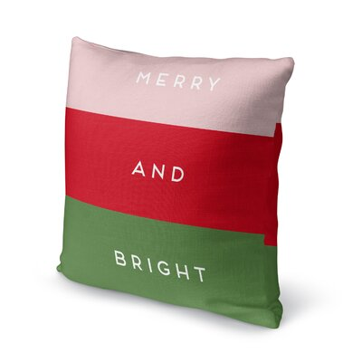 Fidler Merry and Bright Outdoor Throw Pillow Color: Pink/ Red/ Green, Size: 18 x 18