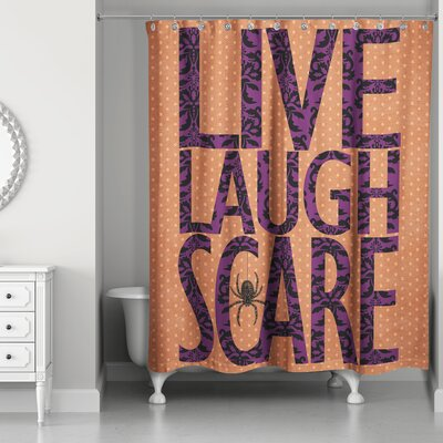 Live Laugh Scare Shower Curtain