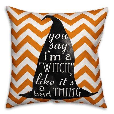 Witchy Saying Throw Pillow Pillow Use: Outdoor