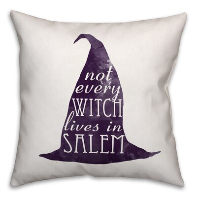 Not Every Witch Lives in Salem Throw Pillow Pillow Use: Outdoor