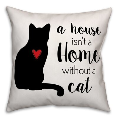 House Home Cat Throw Pillow in , Cover Only Size: 18 x 18