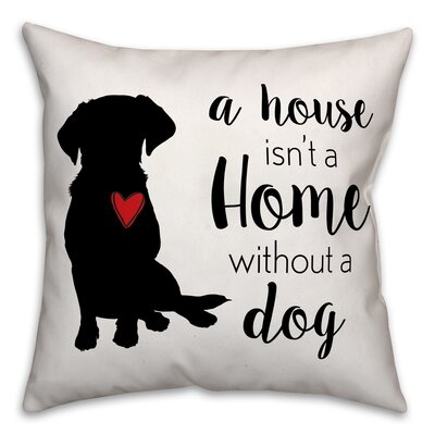 House Home Dog Throw Pillow in , Cover Only Size: 18 x 18
