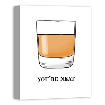 'You're Neat' Bourbon Graphic Art Print on Canvas