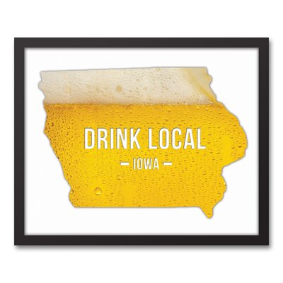 'Iowa Drink Local Beer' Graphic Art Print on Canvas Format: Black Framed, Size: 17.73