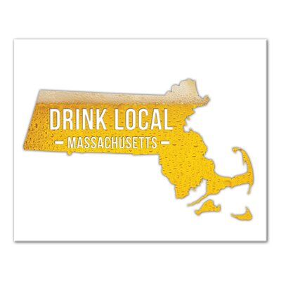'Massachusetts Drink Local Beer' Graphic Art Print on Canvas Format: Wrapped Canvas, Size: 16
