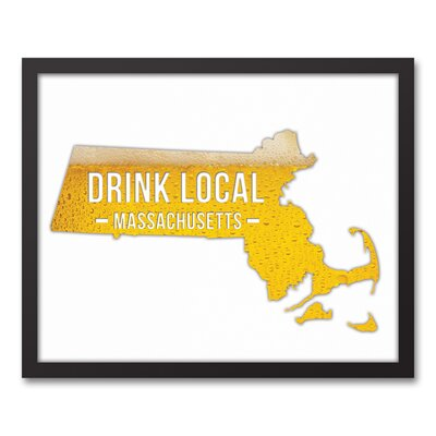 'Massachusetts Drink Local Beer' Graphic Art Print on Canvas Format: Black Framed, Size: 17.73