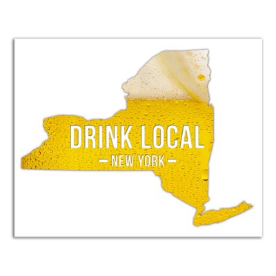 'New York Drink Local Beer' Graphic Art Print on Canvas Format: Wrapped Canvas, Size: 16
