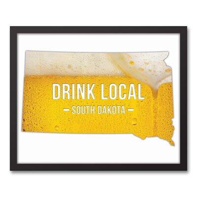 'South Dakota Drink Local Beer' Graphic Art Print on Canvas Format: Black Framed, Size: 17.73