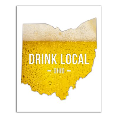 'Ohio Drink Local Beer' Graphic Art Print on Canvas Format: Wrapped Canvas, Size: 20