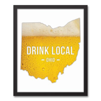 'Ohio Drink Local Beer' Graphic Art Print on Canvas Format: Black Framed, Size: 21.73