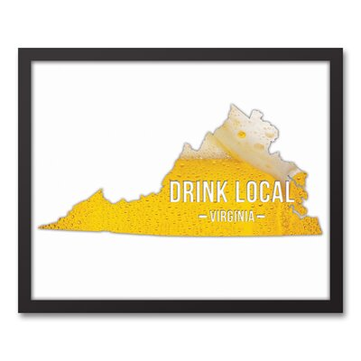 'Virginia Drink Local Beer' Graphic Art Print on Canvas Format: Black Framed, Size: 17.73