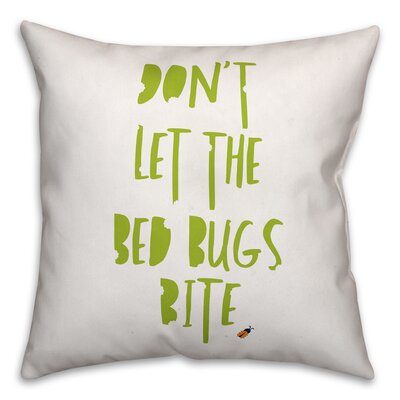 Wenee Dont Let the Bed Bugs Bite Throw Pillow