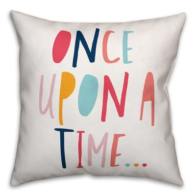 Zander Once Upon a Time Throw Pillow Color: Pink