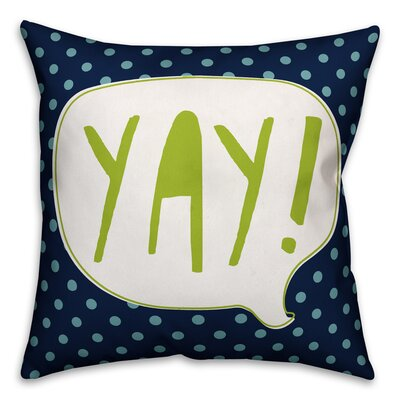 Zeyla Yay! Throw Pillow Color: Blue