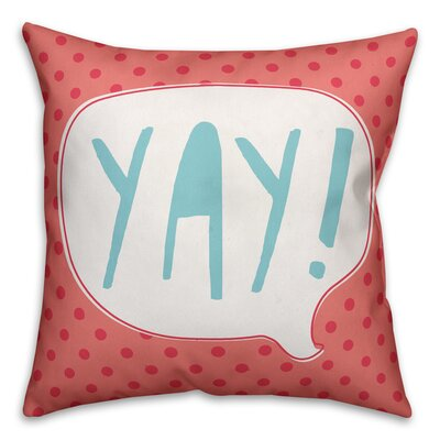 Zeyla Yay! Throw Pillow Color: Pink