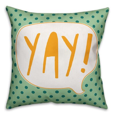 Zeyla Yay! Throw Pillow Color: Green