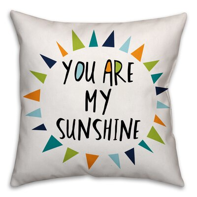 Ballerup You Are My Sunshine Throw Pillow Color: Blue