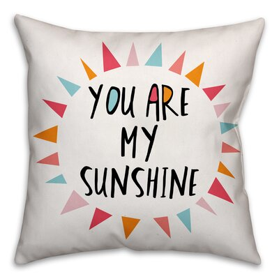 Ballerup You Are My Sunshine Throw Pillow Color: Pink