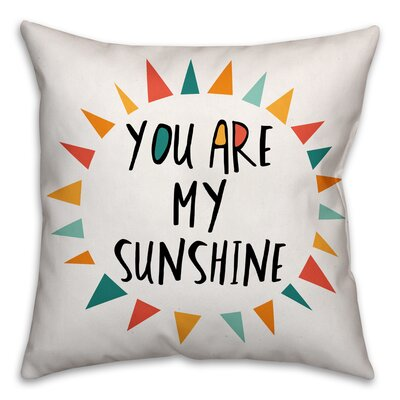 Ballerup You Are My Sunshine Throw Pillow Color: Orange