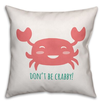 Jered Dont Be Crabby Square Throw Pillow