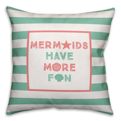 Jace Mermaids Have More Fun Throw Pillow