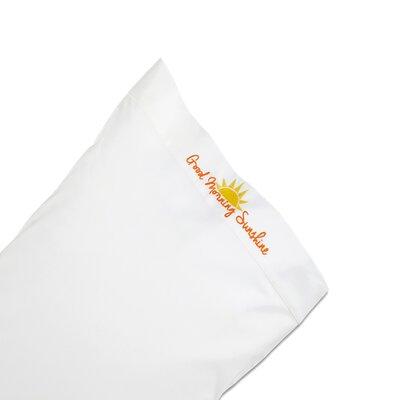 Tayna Good Morning Sunshine Pillowcase