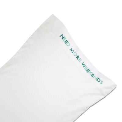 Harbourside Need More Weekends Pillowcase