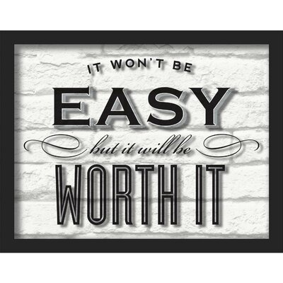 'Worth It' Framed Textual Art Size: 11