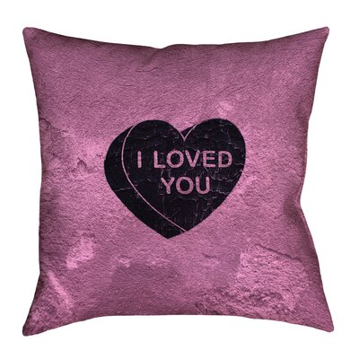Enciso I Loved You Heart Graphic Double Sided Print Pillow Color: Black, Size: 36 x 36