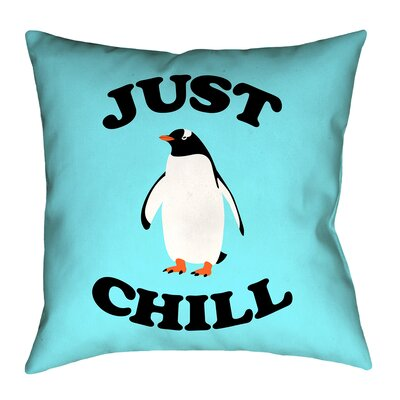 Enciso Just Chill Penguin Graphic Floor Pillow Size: 16 x 16