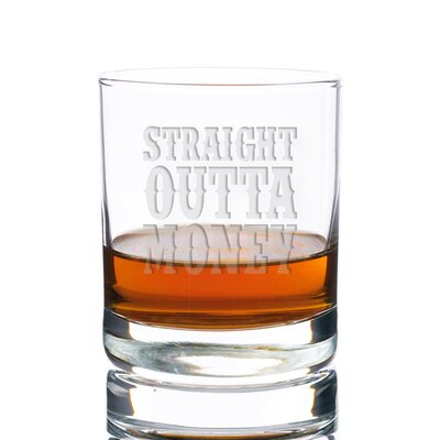 Sneller Straight Outta Money Rocks 10 oz. Glass Every Day Glass