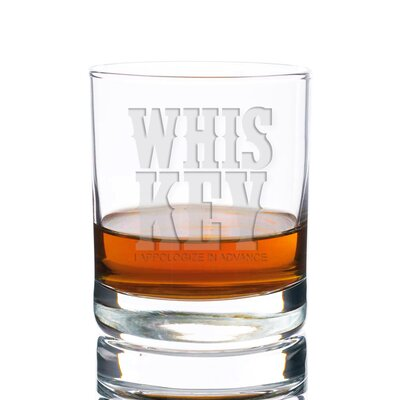 Sneller Whiskey I Apologize In Advance Rocks 10 oz. Glass Every Day Glass