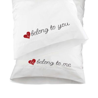 2 Piece Belong to You Pillow Case Set