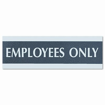 Century Series Employees Only Sign, 9w x 1/2d x 3h, Black/Silver