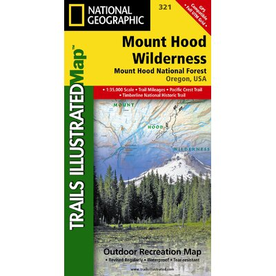Mount Hood Wilderness (National Geographic: Trails Illustrated Topographic Maps) National Geographic Maps