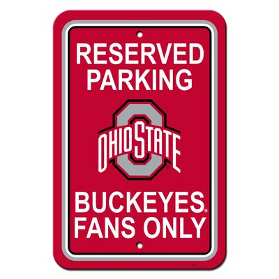 NCAA Plastic Parking Sign NCAA Team: The Ohio State University