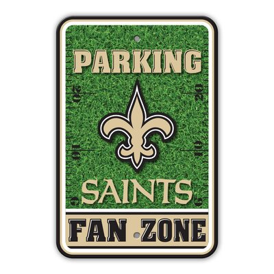 NFL Plastic Fan Zone Parking Sign NFL Team: New Orleans Saints