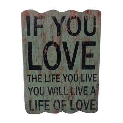 Love The Life You Live Textual Art