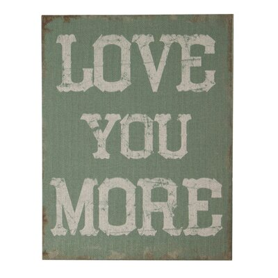 Love You More Textual Art On Canvas