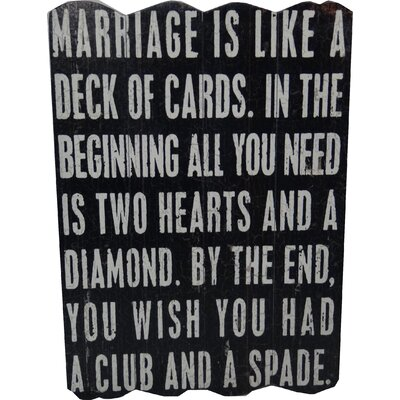 Marriage Is Like A Deck Of Cards Textual Art