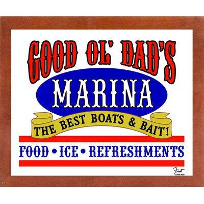 'Good Ol Dads Marina' Textual Art Format: Affordable Canadian Walnut Medium Framed Paper, Size: 16.25