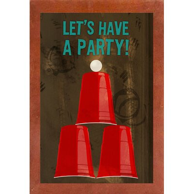 'Let's Have A Party' Graphic Art Print Format: Canadian Walnut Medium Framed Paper, Size: 18