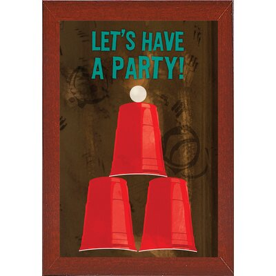 'Let's Have A Party' Graphic Art Print Format: Red Mahogany Medium Framed Paper, Size: 18