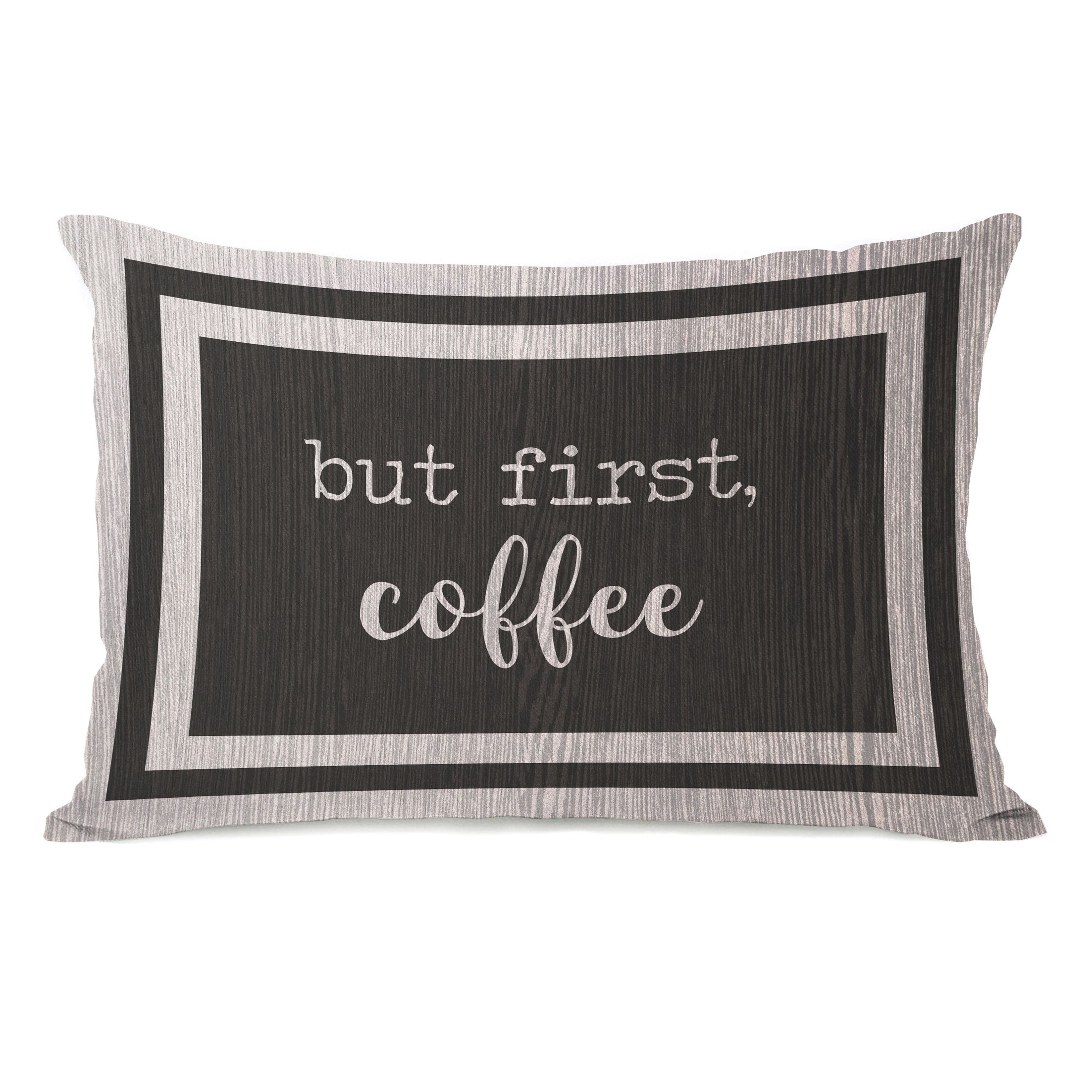 Brocade But First Coffee Lumbar Pillow