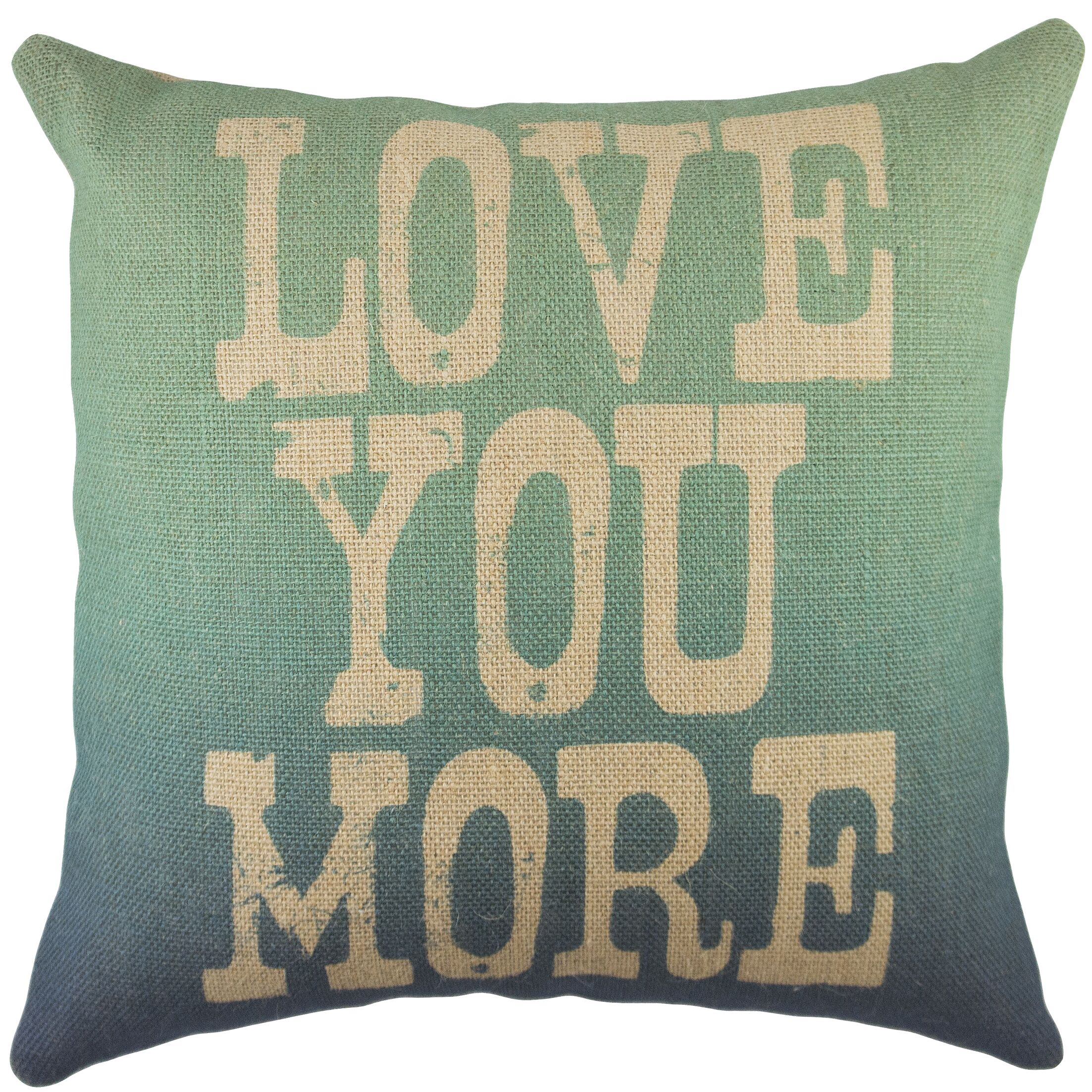 Love You More Burlap Throw Pillow Color: Beige / Blue