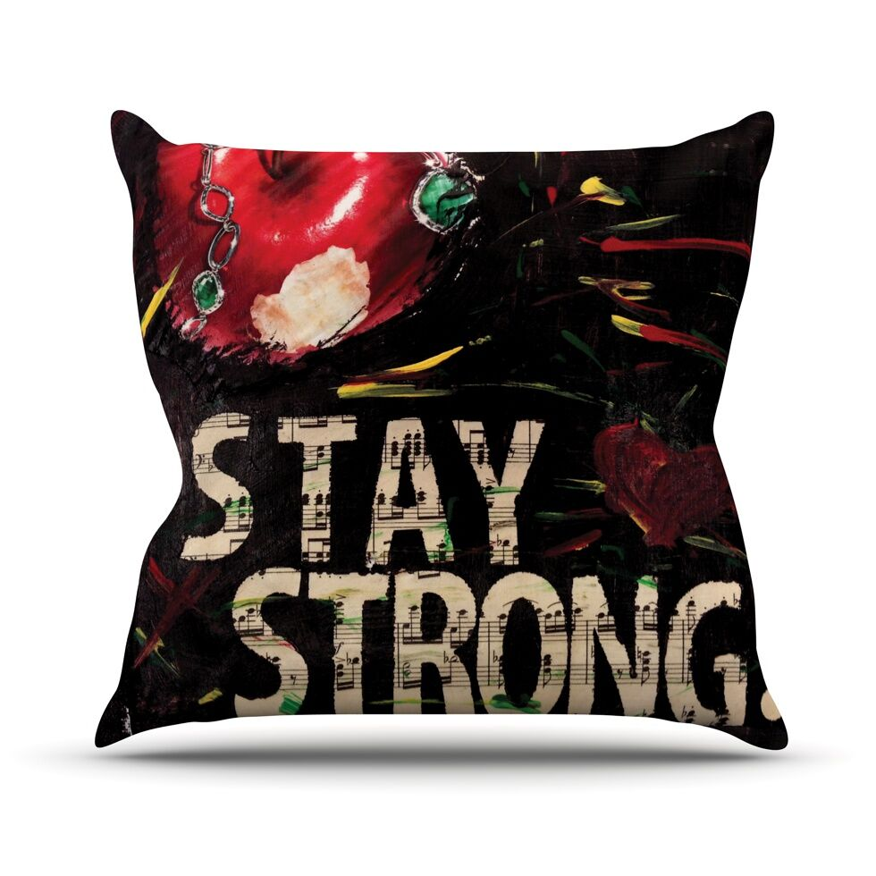 Stay Strong by Alexa Nicole Throw Pillow Size: 20'' H x 20'' W x 1
