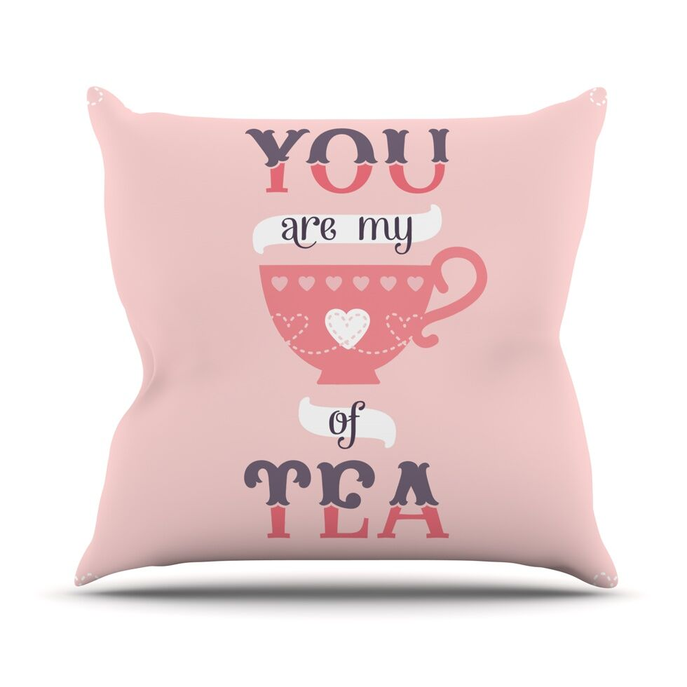 My Cup of Tea by Daisy Beatrice Throw Pillow Size: 26'' H x 26'' W x 1