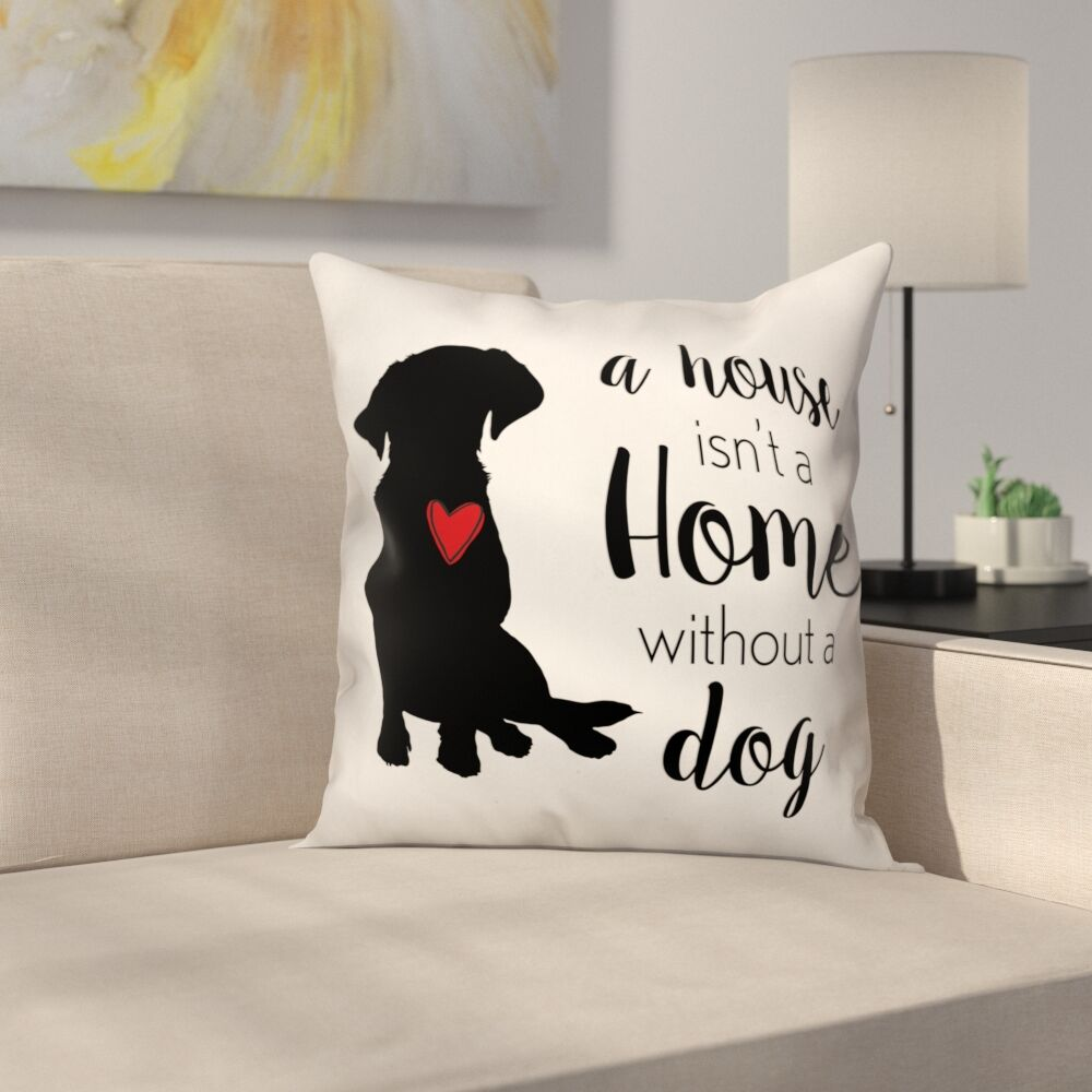 House Home Dog Throw Pillow in , Throw Pillow Size: 18