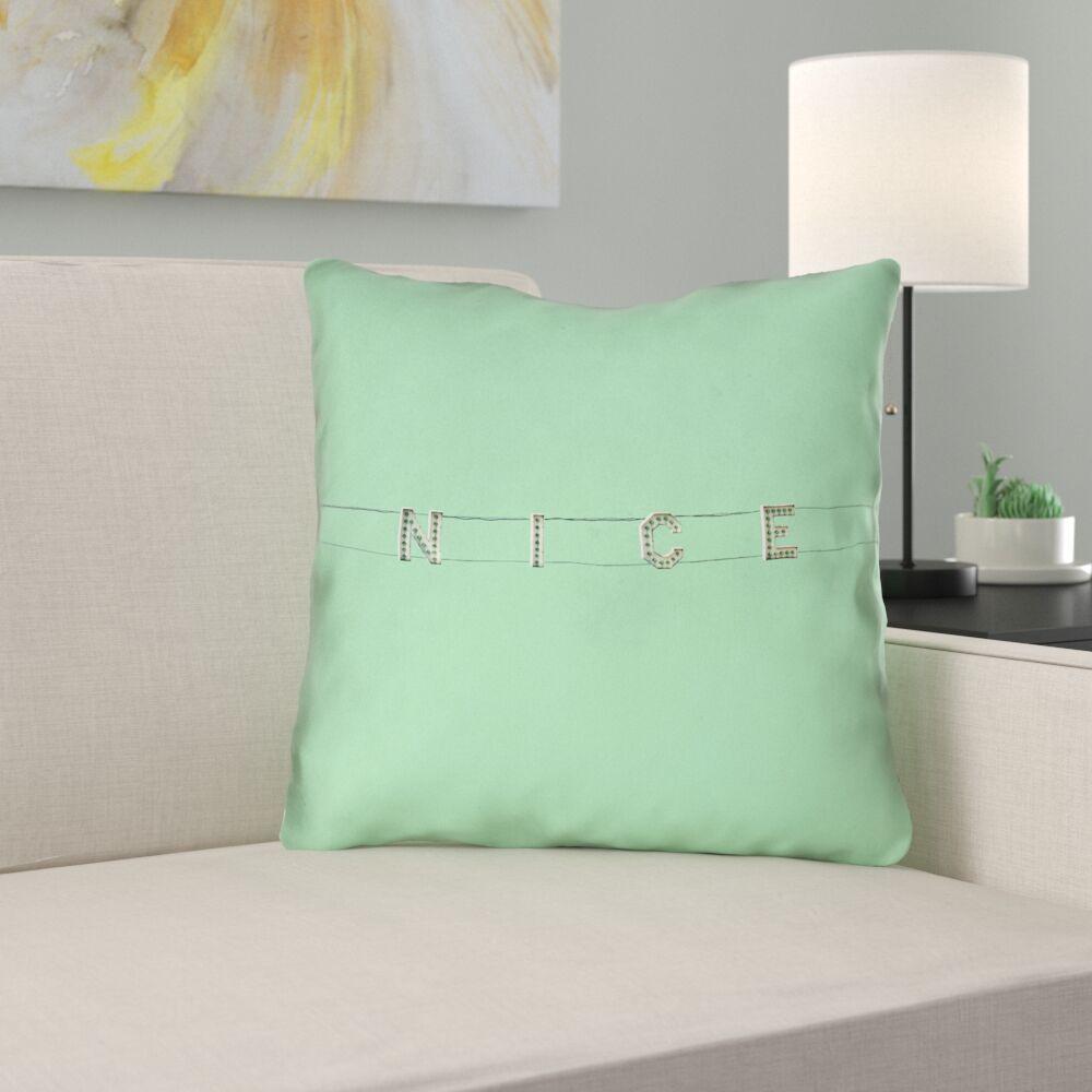 Hansard Nice Sign Square Throw Pillow Size: 16