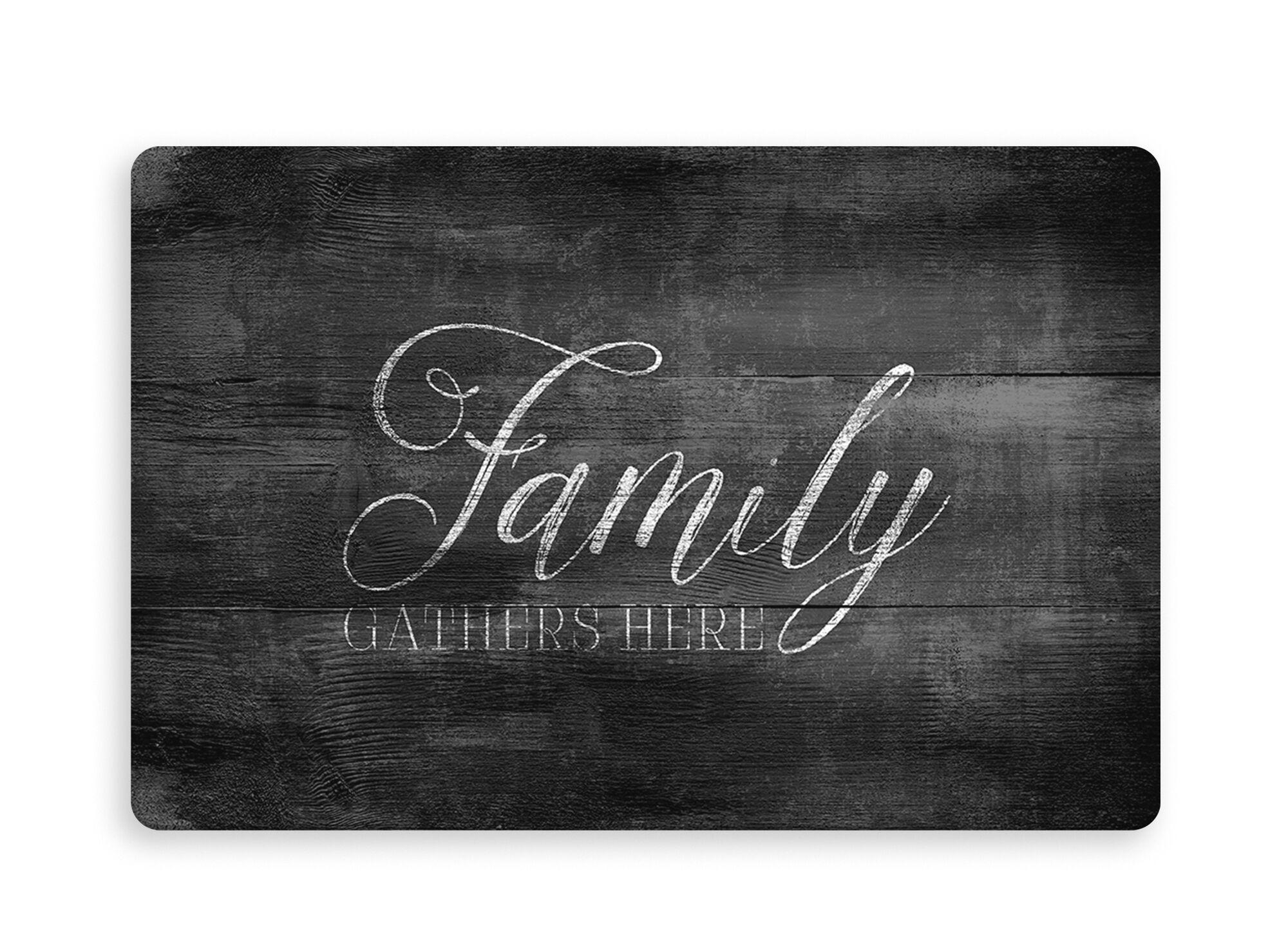 Taraji Family Gathers Here Kitchen Mat Mat Size: Rectangle 2'6